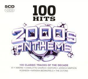 Cover - Hoosiers, The: 100 Hits 2000s Anthems