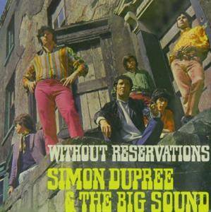 Cover - Simon Dupree & The Big Sound: Without Reservations