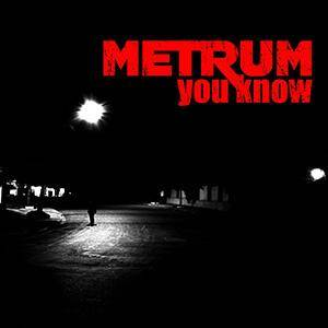 Metrum: You Know - Cover