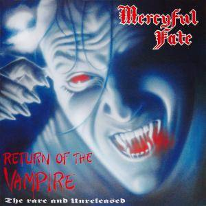Mercyful Fate: Return Of The Vampire - The Rare And Unreleased - Cover