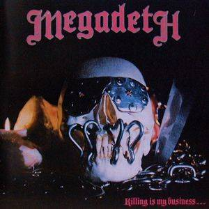 Megadeth: Killing Is My Business... And Business Is Good! (LP) - Bild 1