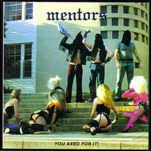 Cover - Mentors: You Axed For It
