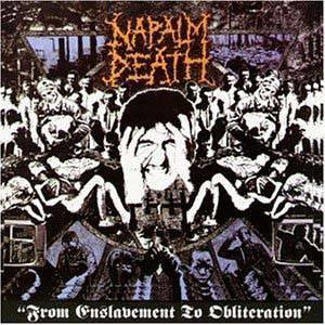 Napalm Death: From Enslavement To Obliteration (CD) - Bild 1