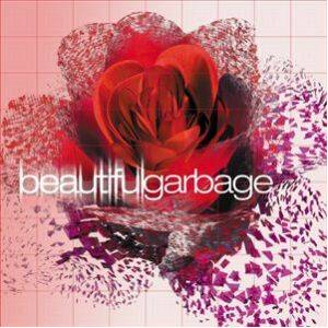 Garbage: Beautiful Garbage - Cover