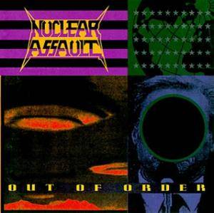 Nuclear Assault: Out Of Order - Cover