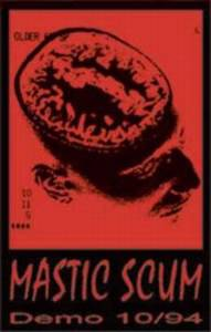 Cover - Mastic Scum: Demo 10/94