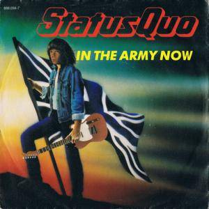 "Status Quo: In The Army Now (7"") - Bild 1"