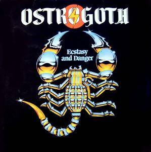 Ostrogoth: Ecstasy And Danger (LP) - Bild 1