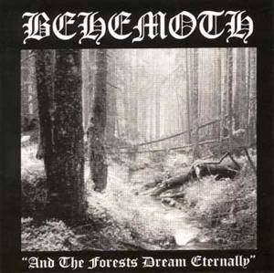 Behemoth: And The Forests Dream Eternally - Cover