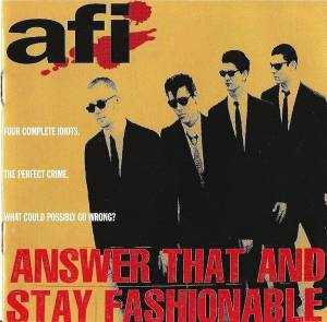 Cover - AFI: Answer That And Stay Fashionable