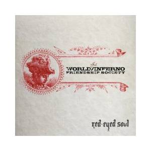 The World/Inferno Friendship Society: Red-Eyed Soul - Cover