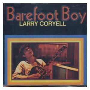 Larry Coryell: Barefoot Boy - Cover