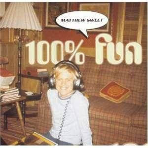 Cover - Matthew Sweet: 100% Fun