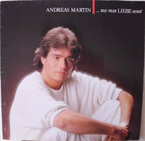 Cover - Andreas Martin: ... Was Man Liebe Nennt