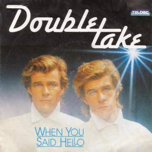 Double Take: When You Said Hello - Cover