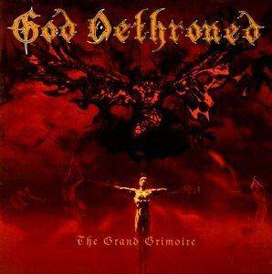 God Dethroned: Grand Grimoire, The - Cover