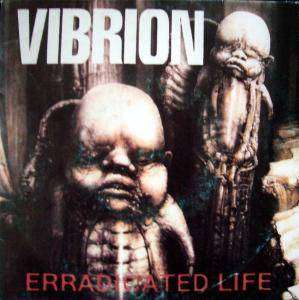 Vibrion: Erradicated Life - Cover