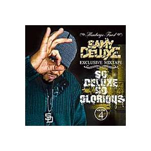 Cover - Samy Deluxe: So Deluxe So Glorious Exclusive Mixtape Vol. 4