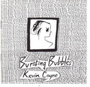 Cover - Kevin Coyne: Bursting Bubbles