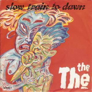 The The: Slow Train To Dawn - Cover