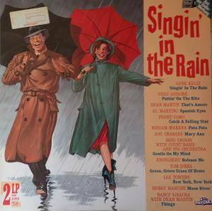Cover - Gene Kelly & The Pete Moore Orchestra: Singin' In The Rain - Die Schönsten Internationalen Evergreens