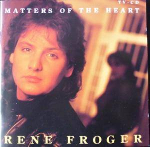Cover - René Froger: Matters Of The Heart