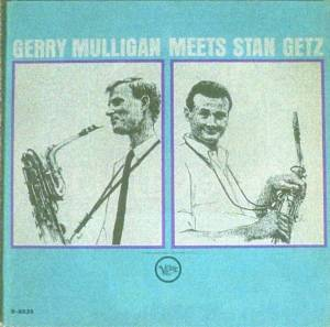 Cover - Stan Getz: Gerry Mulligan Meets Stan Getz