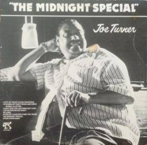 Cover - Big Joe Turner: Midnight Special, The