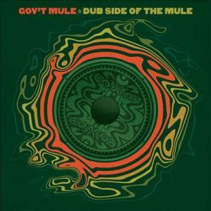 Gov't Mule: Dub Side Of The Mule - Cover