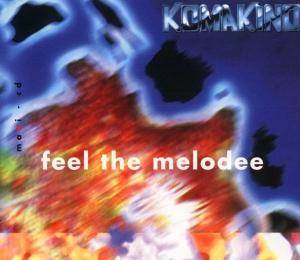 Cover - Komakino: Feel The Melodee