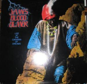 "Cover - James ""Blood"" Ulmer: Live At The Caravan Of Dreams"