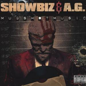 Cover - Showbiz & A.G.: Mugshot Music