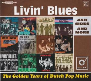 Livin' Blues: Golden Years Of Dutch Pop Music A & B Sides And More, The - Cover