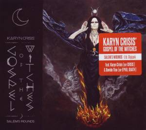 Karyn Crisis' Gospel Of The Witches: Salem's Wounds - Cover