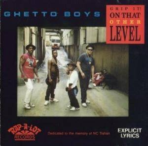 Geto Boys: Grip It! On That Other Level - Cover