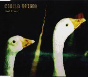 Cover - China Drum: Last Chance