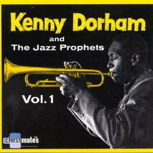 Cover - Kenny Dorham: Kenny Dorham And The Jazz Prophets Vol. 1