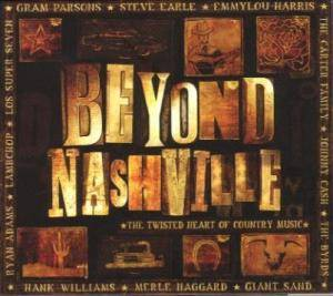 Beyond Nashville - The Twisted Heart Of Country Music - Cover