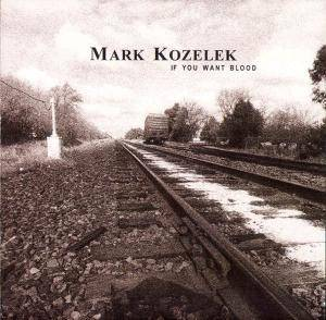 Mark Kozelek: If You Want Blood - Cover