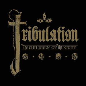 Tribulation: Children Of The Night, The - Cover