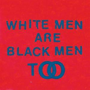 Cover - Young Fathers: White Men Are Black Men Too