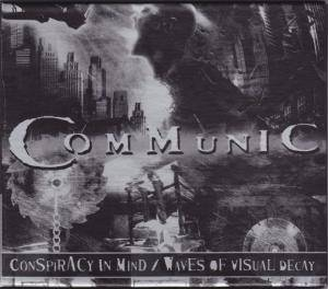 Cover - Communic: Conspiracy In Mind / Waves Of Visual Decay