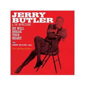 Cover - Jerry Butler & The Impressions: Jerry Butler & The Impressions - He Will Break Your Heart / Jerry Butler, Esq.