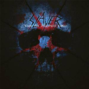 Slayer: When The Stillness Comes - Cover