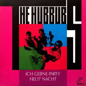 Cover - Hubbubs, The: Ich Geb 'ne Party Heut' Nacht