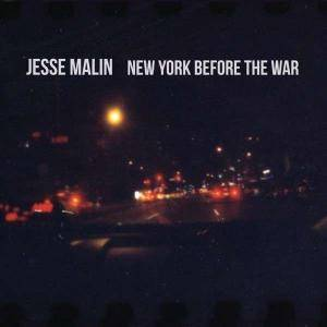 Cover - Jesse Malin: New York Before The War