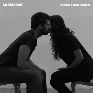 Maxïmo Park: Books From Boxes - Cover