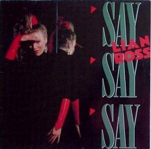 Cover - Lian Ross: Say Say Say