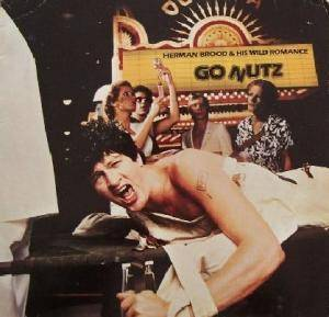 Cover - Herman Brood & His Wild Romance: Go Nutz