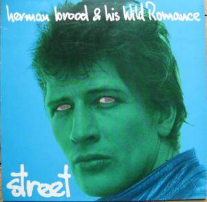 Cover - Herman Brood & His Wild Romance: Street